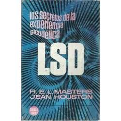 LSD. Los secretos de la experiencia sicodélica