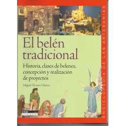 El belén tradicional.Historia, clases de belenes, concepción y realización de proyectos