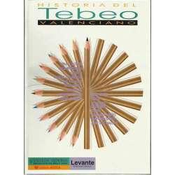 HISTORIA DEL TEBEO VALENCIANO