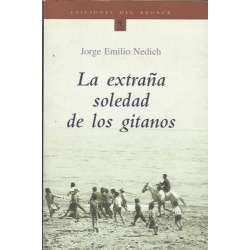 LA EXTRAÑA SOLEDAD DE LOS GITANOS.