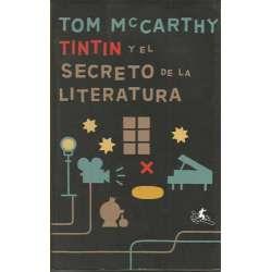 TINTÍN Y EL SECRETO DE LA LITERATURA
