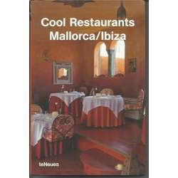 COOL RESTAURANTS MALLORCA/IBIZA