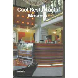 COOL RESTAURANTS MOSCOW