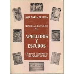 MEMORIAL HISTORICO DE APELLIDOS Y ESCUDOS SEVILLANOS Y CORDOBESES Y QUE PASARON A INDIAS.