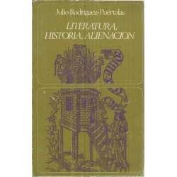 LITERATURA, HISTORIA, ALIENACIÓN