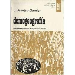 Demogeografía. Los grandes problemas de la población mundial