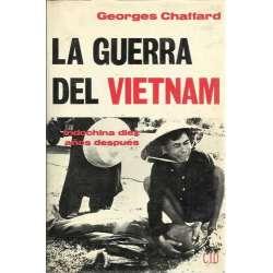 La guerra del Vietnam. Indochina diez años despues