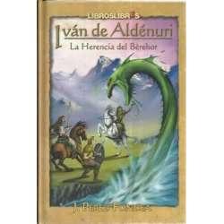 Iván de Aldénuri. La herencia del Bèrehor