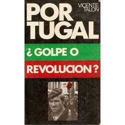 PORTUGAL ¿Golpe o Revolución?