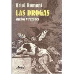 Las drogas, sueños y razones