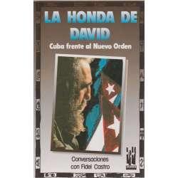 La honda de David. Cuba frente al Nuevo Orden