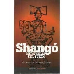Shangó. Mitopoema del fuego