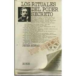 Los rituales del poder secreto