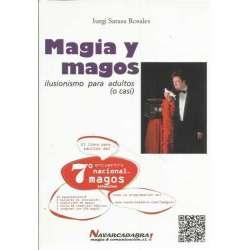 Magia y magos. Ilusionismo para adultos (o casi)