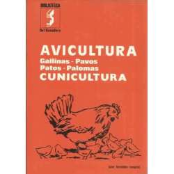 Avicultura-Cunicultura. Gallinas-pavos-patos-palomas
