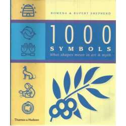 1000 Symbols. What shapes mean in art and myth