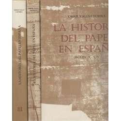 La historia del papel en España. Siglo X al XIX.  3 Tomos