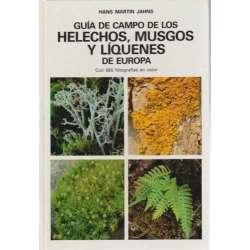 Guía de campo de los helechos, musgos y líquenes de Europa