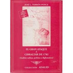 El gran ataque a Gibraltarde 1782
