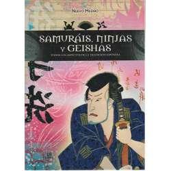 Samuráis, ninjas y geishas