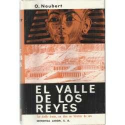 EL VALLE DE LOS REYES (TUT-ANKH-AMÓN. UN DIOS EN FÉRETROS DE ORO).