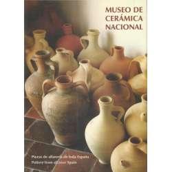 MUSEO DE CERÁMICA NACIONAL 1980-2005. Piezas de alfarería de toda España.