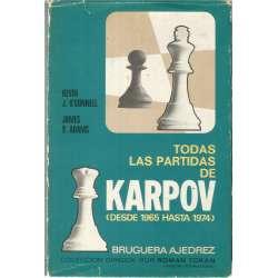 TODAS LAS PARTIDAS DE KARPOV (DESDE 1965 HASTA 1974).