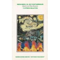 DEOLINDO, EL PUNTARRIELES Y OTROS RELATOS.