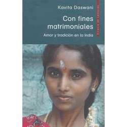 CON FINES MATRIMONIALES. Amor y tradición en India.
