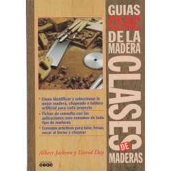 GUÍAS CEAC DE LA MADERA. CLASES DE MADERAS.