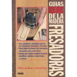 GUÍAS CEAC DE LA MADERA. FRESADORAS.