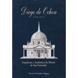 DIEGO DE OCHOA 1742-1805 (Arquitecto y académico de Mérito de San Fernando).