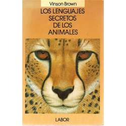 LOS LENGUAJES SECRETOS DE LOS ANIMALES