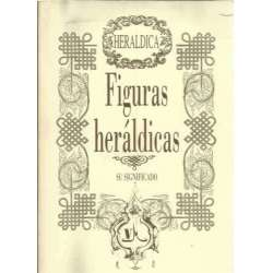 FIGURAS HERÁLDICAS. SU SIGNIFICADO