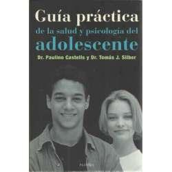 GUÍA PRÁCTICA DE LA SALUD Y PSICOLOGÍA DEL ADOLESCENTE