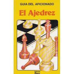 Guía del aficionado. El ajedrez