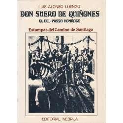 DON SUERO DE QUIÑONES. EL DEL PASSO HONROSO