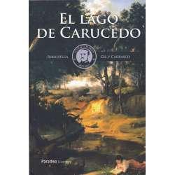 BIBLIOTECA GIL Y CARRASCO. Vol.- II. El Lago de Carucedo