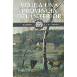 BIBLIOTECA GIL Y CARRASCO. Vol. III.- Viaje a una provincia del interior